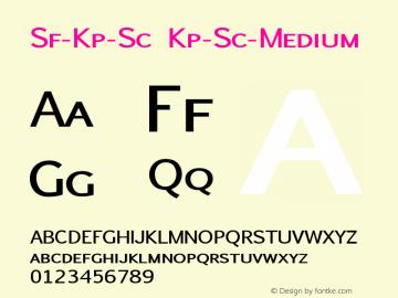 Sf-Kp-Sc Kp-Sc-Medium Version 001.000 Font Sample