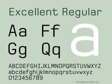 Excellent Regular 1.000 Font Sample