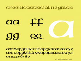 AmericanUncial Regular Altsys Fontographer 4.1 3/2/95 Font Sample
