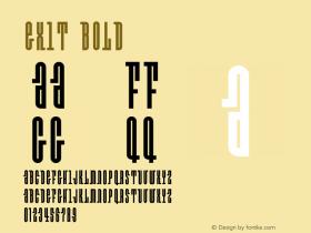 Exit Bold 001.000 Font Sample