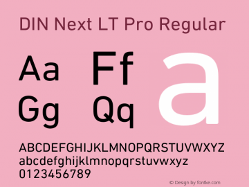DIN Next LT Pro Regular Version 1.200;PS 001.002;hotconv 1.0.38 Font Sample
