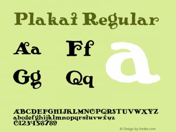 Plakat Regular Fontographer 4.7 4/11/06 FG4M0000001083 Font Sample
