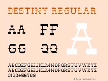 Destiny Regular 001.000 Font Sample