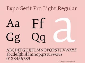 Expo Serif Pro Light Regular Version 1.0 Font Sample