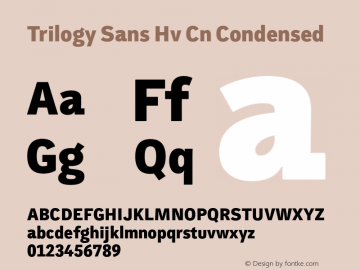 Trilogy Sans Hv Cn Condensed 1.000 Font Sample