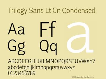 Trilogy Sans Lt Cn Condensed 1.000 Font Sample