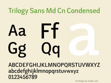 Trilogy Sans Md Cn Condensed 1.000 Font Sample