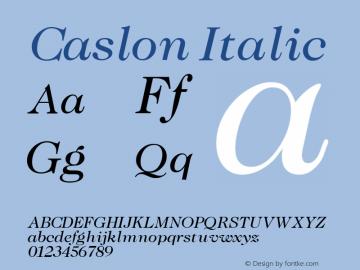 Caslon Italic Altsys Fontographer 3.5  11/25/92 Font Sample