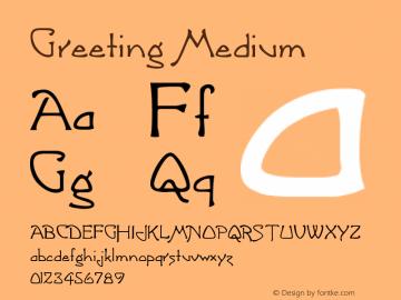 Greeting Medium Version 001.000图片样张