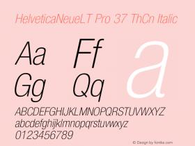 HelveticaNeueLT Pro 37 ThCn Italic Version 1.000;PS 001.000;Core 1.0.38 Font Sample