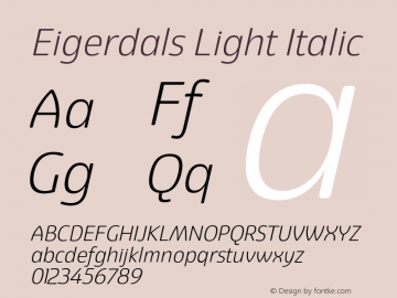 Eigerdals Light Italic Version 3.000 Font Sample