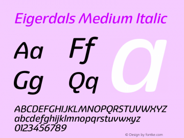 Eigerdals Medium Italic Version 3.000 Font Sample