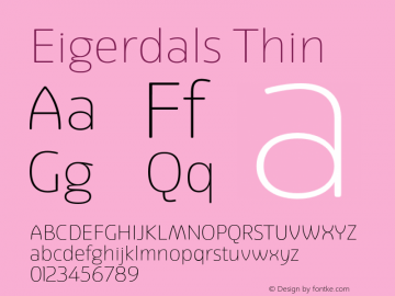 Eigerdals Thin Version 3.000 Font Sample