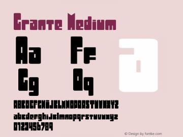 Grante Medium Version 003.000 Font Sample