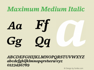 Maximum Medium Italic Version 1.001 Font Sample