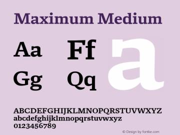 Maximum Medium Version 1.001 Font Sample