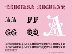 Preciosa Regular Version 1.00 - 01-10-98 Font Sample