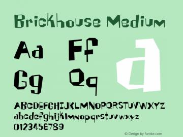 Brickhouse Medium 001.000 Font Sample