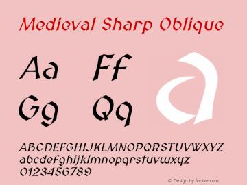 Medieval Sharp Oblique Version 2.001 Font Sample