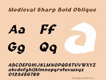Medieval Sharp Bold Oblique Version 2.001 Font Sample