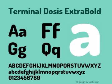 Terminal Dosis ExtraBold Version 1.006 Font Sample