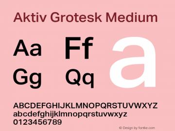 Aktiv Grotesk Medium Version 1.001 Font Sample