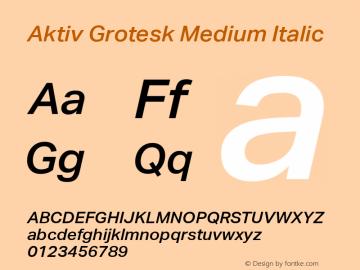 Aktiv Grotesk Medium Italic Version 1.01 Font Sample
