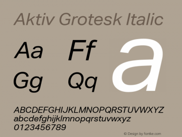 Aktiv Grotesk Italic Version 1.001 Font Sample
