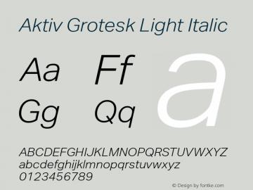 Aktiv Grotesk Light Italic Version 1.001 Font Sample