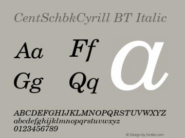 CentSchbkCyrill BT Italic mfgpctt-v1.79 Feb 17 1994 Font Sample