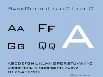 BankGothicLightC LightC Version 001.000 Font Sample