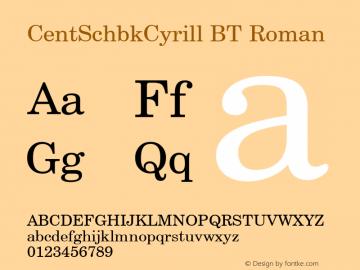 CentSchbkCyrill BT Roman mfgpctt-v1.86 Dec 21 1995 Font Sample