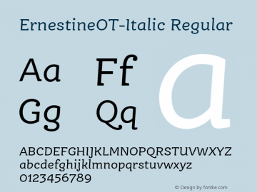 ErnestineOT-Italic Regular Version 7.504; 2011; Build 1021 Font Sample