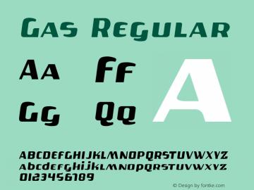 Gas Regular Macromedia Fontographer 4.1 7/28/97 Font Sample