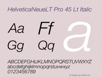 HelveticaNeueLT Pro 45 Lt Italic Version 1.000;PS 001.000;Core 1.0.38图片样张