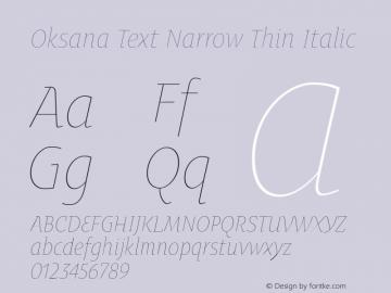 Oksana Text Narrow Thin Italic Version 1.000 2008 initial release图片样张