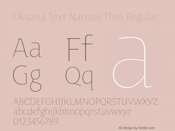 Oksana Text Narrow Thin Regular Version 1.001 2008图片样张