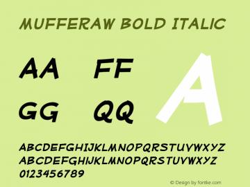 Mufferaw Bold Italic Version 2.200;PS 002.200;hotconv 1.0.38 Font Sample