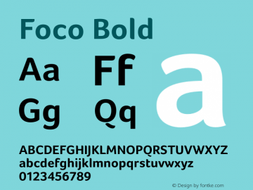 Foco Bold Version 1.00 ; July 06 2006 Font Sample