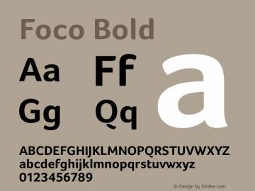 Foco Bold Version 1.00 ; July 06 2006 Font Sample
