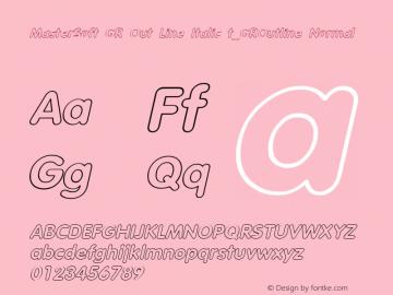 MasterSoft GR Out Line Italic t_GROutline Normal 1.0 Wed Mar 23 23:25:22 1994 Font Sample