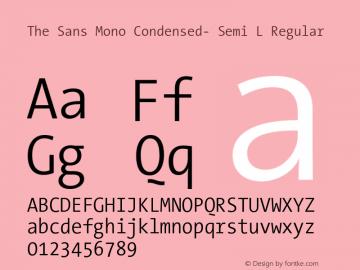 The Sans Mono Condensed- Semi L Regular Version 001.000 Font Sample