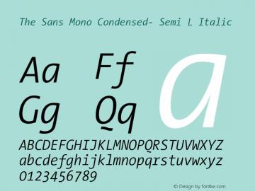 The Sans Mono Condensed- Semi L Italic Version 001.000 Font Sample
