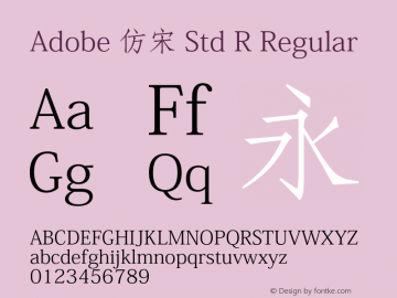 Adobe 仿宋 Std R Regular Version 5.017;PS 5.004;hotconv 1.0.67;makeotf.lib2.5.33168图片样张