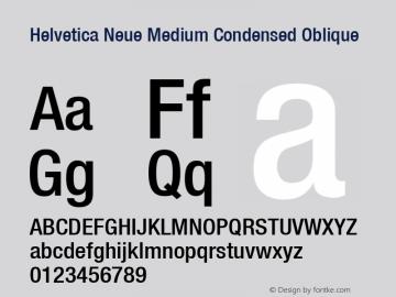 Helvetica Neue Medium Condensed Oblique Version 001.000图片样张