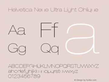 Helvetica Neue Ultra Light Oblique Version 001.000 Font Sample