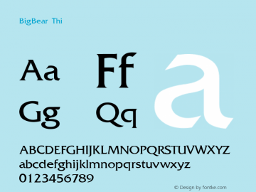 BigBear Thin Regular Unknown Font Sample