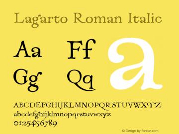 Lagarto Roman Italic XPDF Font Sample