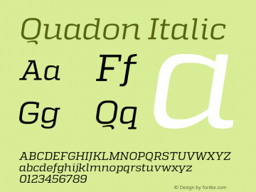 Quadon Italic Version 1.001;PS 001.001;hotconv 1.0.70;makeotf.lib2.5.58329 Font Sample