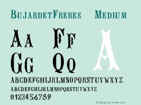 BujardetFreres Medium Version 001.000 Font Sample